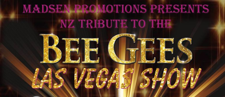 Madsen Promotions Bee Gees Tribute **now 30th June**